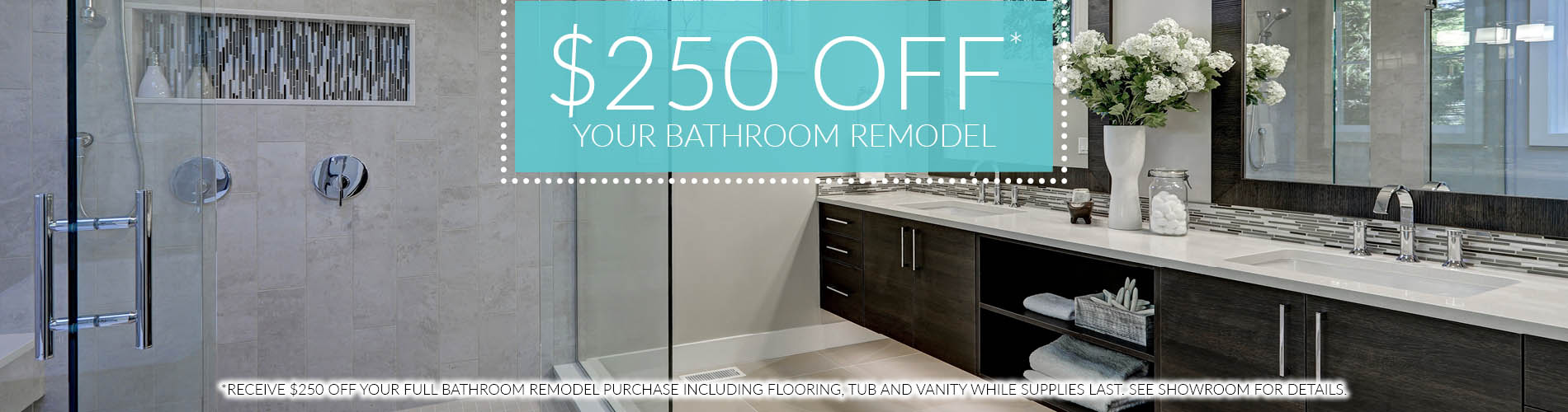 $250 OFF Your Bathroom Remodel! Kitchen & Bathroom Remodeling ...